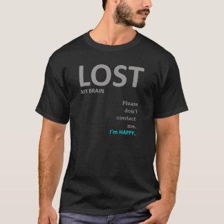 """T-shirt drôle """"a perdu mon cerveau"""""""