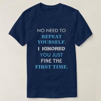 T-shirt drôle de la répétition vous-même