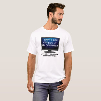 T-shirt drôle de mot de passe de la vie