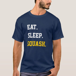 T-shirt Eat Sleep squash