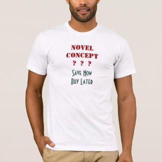 T-shirt Économisez maintenant, achetez plus tard -