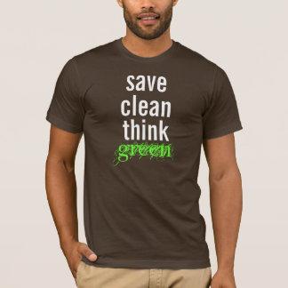 T-shirt économisez, nettoyez, pensez, verdissez