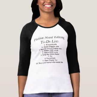 """T-shirt """"Éditant la liste de remue-ménage """""""