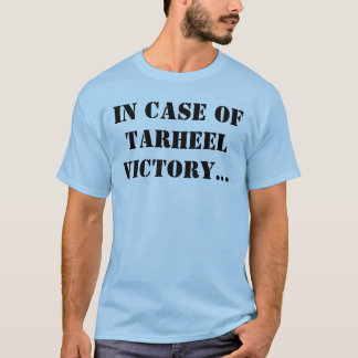 T-shirt En cas de victoire d'habitant de Caroline du Nord…