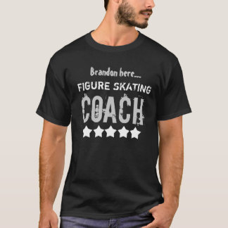 T-shirt Entraîneur de PATINAGE ARTISTIQUE avec le nom fait