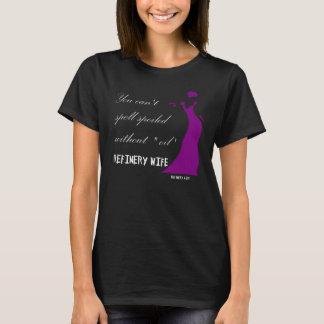 T-shirt Épouse de raffinerie - corrompue - tissu foncé