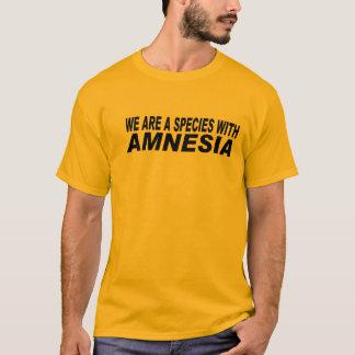 T-shirt Espèces d'amnésie