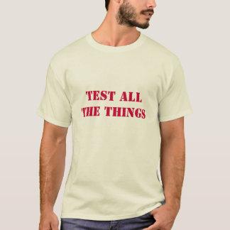 T-shirt Examinez toutes les choses