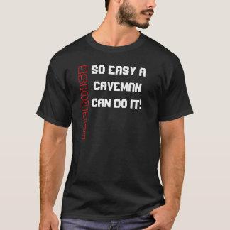 T-shirt Exercice ; Si facile un homme des cavernes peut le