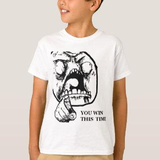 T-shirt Fâché vous gagnez ce visage de fois