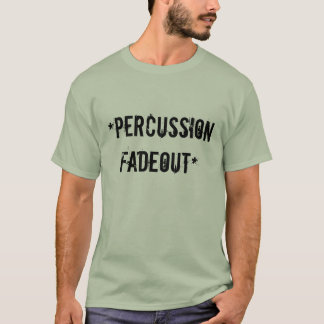 T-shirt fadeout* de *percussion