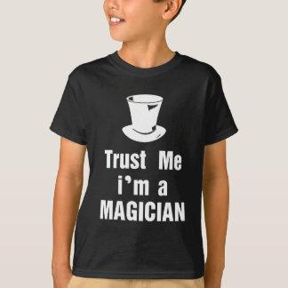 T-shirt Faites confiance que je je suis un magicien