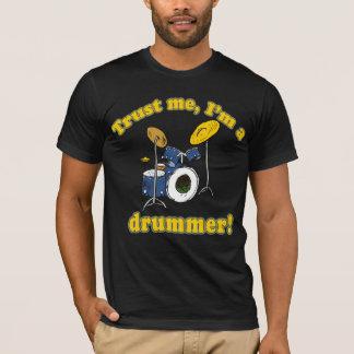 T-shirt Faites- confiancemoi Im un batteur