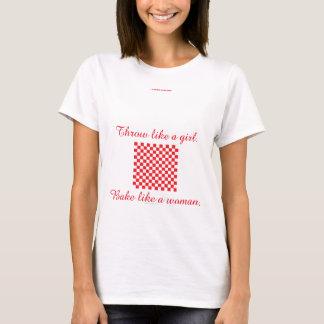 T-shirt Faites cuire au four comme une femme