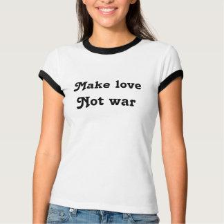T-shirt Faites la guerre d'amour pas