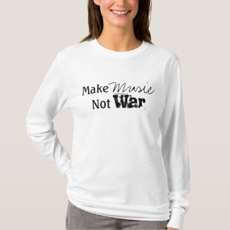 T-shirt Faites la guerre de musique pas