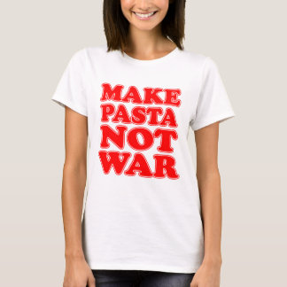 T-shirt Faites la guerre de pâtes pas