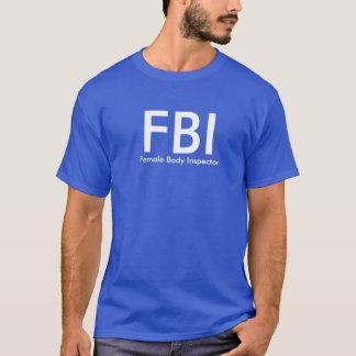 T-shirt FBI - Inspecteur de corps féminin