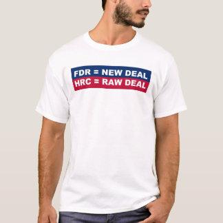 T-shirt FDR = nouveau contrat - HRC = affaire crue