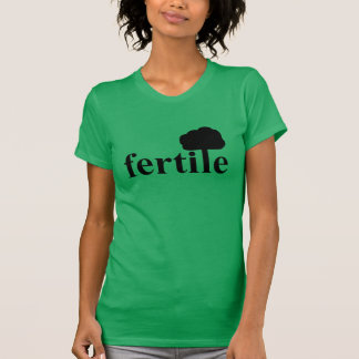 T-shirt Fertile