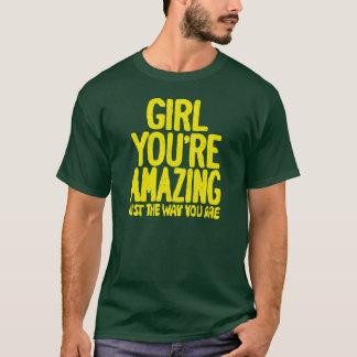 T-shirt Fille votre stupéfier juste la manière vous êtes