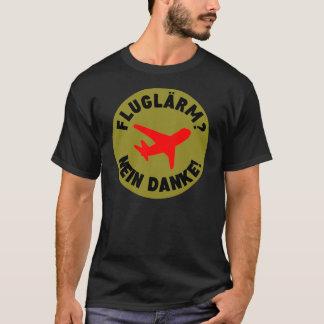 T-shirt Fluglärm ? Nein Danke !