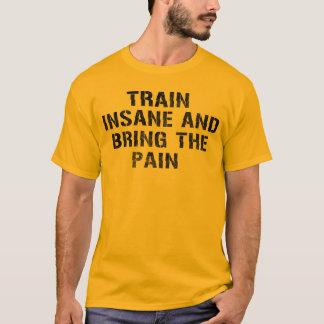 T-shirt Formez aliéné et apportez la douleur