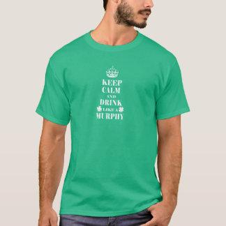 T-shirt Gardez le calme et buvez comme un Murphy