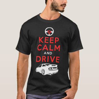 T-shirt Gardez le calme et conduisez - S13- /version4
