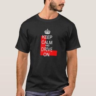 T-shirt Gardez le calme et conduisez sur L plat