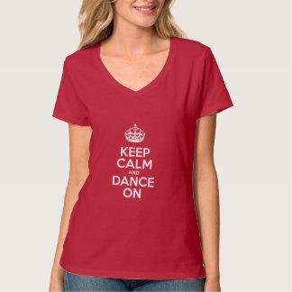T-shirt Gardez le calme et dansez dessus - le slogan de