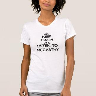 T-shirt Gardez le calme et écoutez Mccarthy
