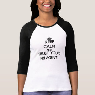 T-shirt Gardez le calme et faites confiance à votre agent
