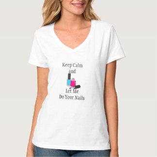 T-shirt Gardez le calme et laissez-moi faire vos femmes de