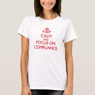 T-shirt Gardez le calme et le foyer sur la conformité