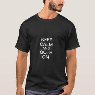 T-shirt Gardez le calme et le Goth dessus