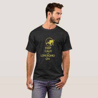 T-shirt Gardez le calme et le Longboard dessus