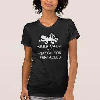 T-shirt Gardez le calme et l'observez pour des tentacules