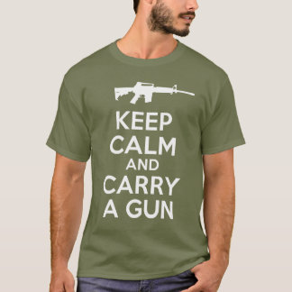 T-shirt Gardez le calme et portez une arme à feu