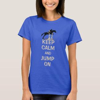 T-shirt Gardez le calme et sautez sur le cheval