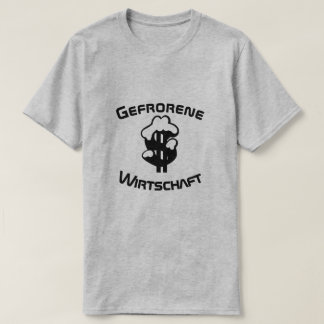 T-shirt Gefrorene Wirtschaft, économie congelée en
