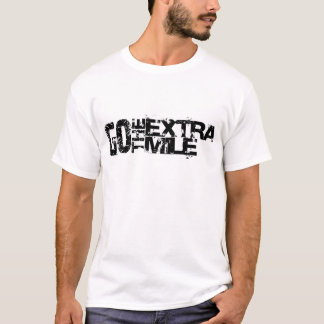 T-shirt Go the supplémentaire mile - il aille outre