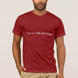 T-shirt Grossier et illégal