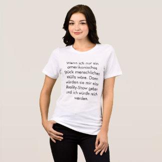 T-shirt Guerre de Wenn Ich Ein Amerikanisches Stück Müll