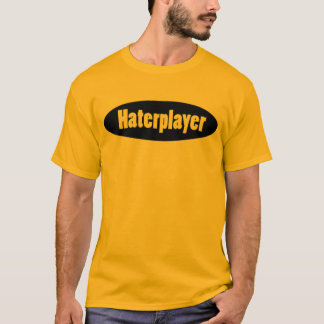 T-shirt Haterplayer
