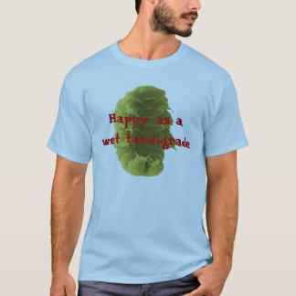 T-shirt Heureux en tant que Tardigrade humide