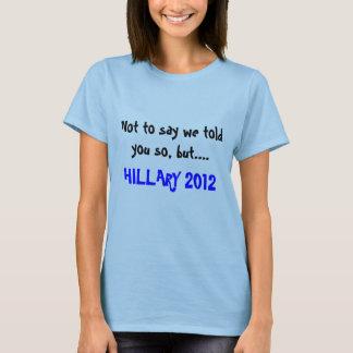 T-shirt Hillary 2012
