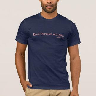 "T-shirt ""Homosexuel d'ère de Marques de Rene"", par la"
