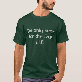 T-shirt Humour de geek seulement ici pour WiFi libre