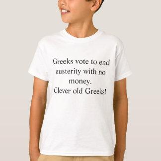 T-shirt Humour grec d'austérité